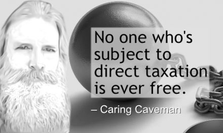 Direct Taxation is Slavery